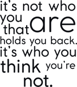 It`s not who you are